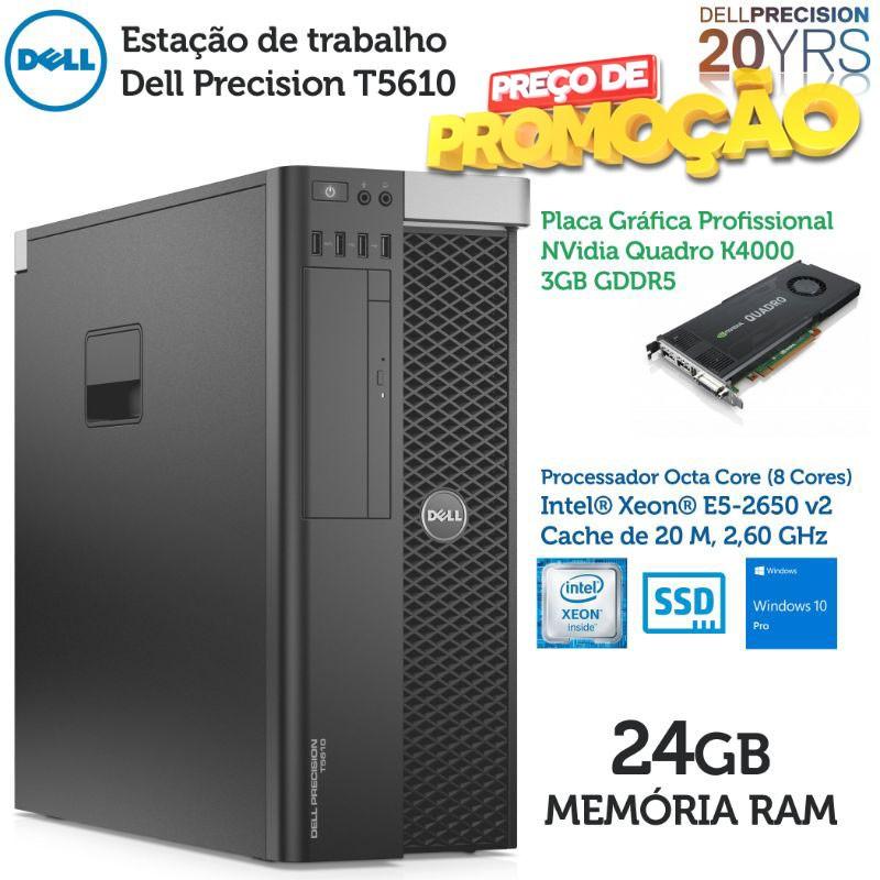 PROMO: Estação de trabalho Dell Precision T5610 Xeon E5-2650 V2 [24GB RAM] [QUADRO K4000 - 3 GB] [ 240GB SSD ] Windows 10 Pro upgrade